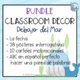 Classroom Decor Bundle Under The Sea Theme Spanish