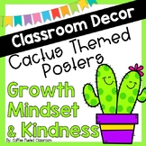 Classroom Decor Cactus Posters Growth Mindset posters Kindness posters