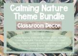 Classroom Decor - Calming Natural Theme with Real Photographs Bundle