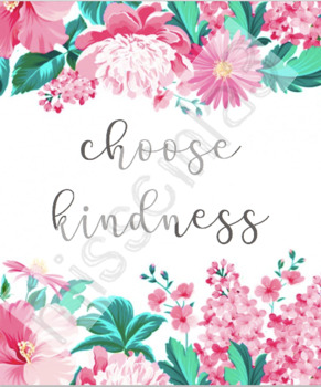 "Classroom Decor - ""Choose Kindness"""