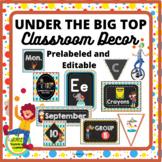 Classroom Decor | Circus PRELABELED and EDITABLE
