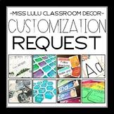 Classroom Decor Customization Request