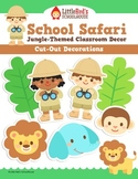 Classroom Decor - Cut Out Decorations - Jungle Safari Theme