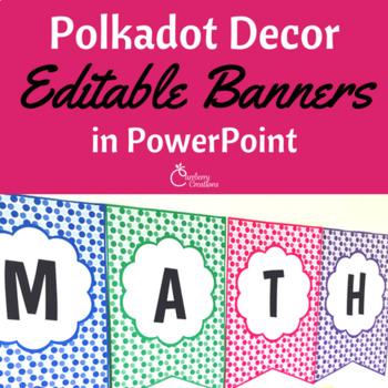 Classroom Decor Editable Polkadot Banners