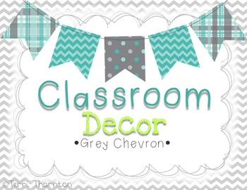 Classroom Decor: Grey Chevron