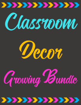Classroom Decor Growing Bundle
