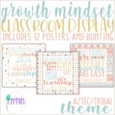 Classroom Decor - Growth Mindset Posters /Bulletin Board {Aztec / Tribal Theme}