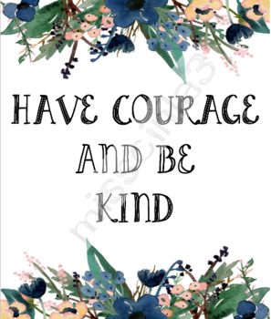 #ausbts18 Classroom Decor - Have Courage and be Kind
