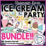 Ice Cream Party Classroom Decor - BUNDLE