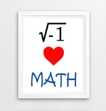 """Classroom Decor - Math Poster """"i heart math"""" pun wall art, high school, funny"""