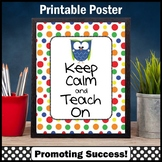 PrintablesOwl Themed Classroom Poster, Polka Dots Teacher Appreciation Gift Idea