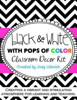 Classroom Decor Kit: Black and White with POPS of Color