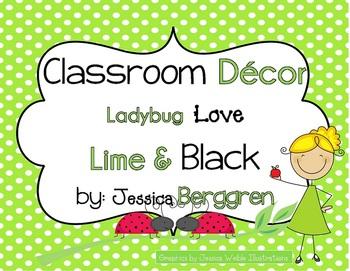 Classroom Decor-Ladybug Love in Lime and Black {editable f