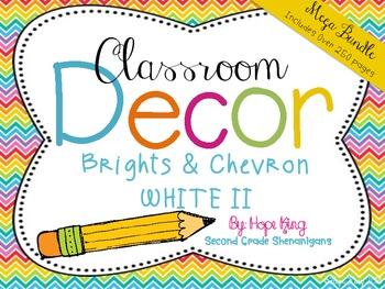 Classroom Decor Mega Bundle: Brights and Chevron 2 WHITE {