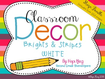 Classroom Decor Mega Bundle: Brights and Stripes WHITE {Editable}