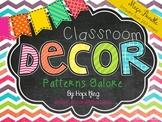 Classroom Decor Mega Bundle: Patterns Galore