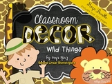 Classroom Decor Mega Bundle: Wild Things