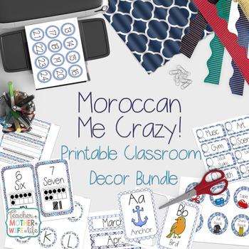 Classroom Decor- Moroccan Me Crazy! (Blue Moroccan)