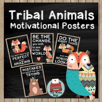 Classroom Decor - Motivational Posters - Tribal Animals