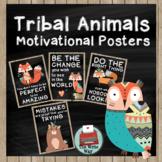 Classroom Decor - Motivational Posters - Tribal Animals