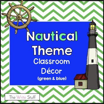 Classroom Decor:  Nautical Theme  Green Apple/Blue