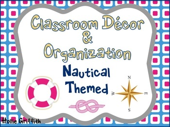Classroom Decor & Organization: Nautical Theme