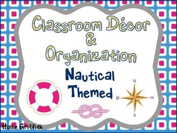 Classroom Decor & Organization: Nautical Theme