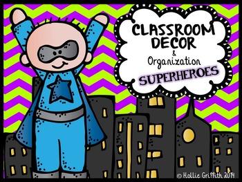 Classroom Decor & Organization: Superheroes