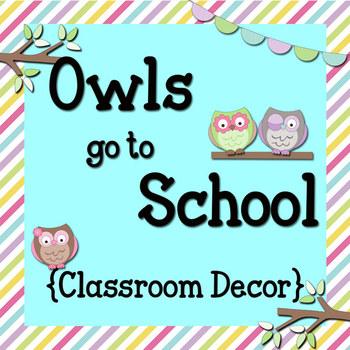 Classroom Decor: Owls Go To School