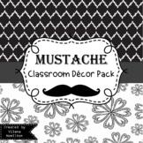 Mustache Classroom Decor Editable