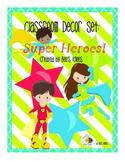 Classroom Decor Pack - Super Heroes!