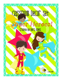Classroom Decor Pack - Super Heroes!