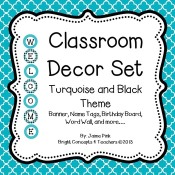 Classroom Decor Pack: Turquoise and Black Theme
