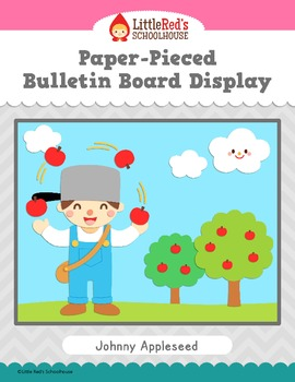 Johnny Appleseed Bulletin Board Display - Paper-Pieced Classroom Decoration