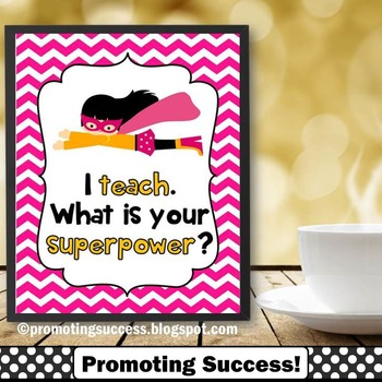 I Teach. What is Your Superpower? End of the Year Teacher Appreciation Gifts