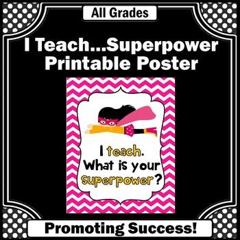 Superhero Theme Classroom Decor, Teacher Superpower Quote Poster