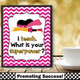 Superpower Classroom Theme, Pink Chevron Teacher Appreciation Gift Poster