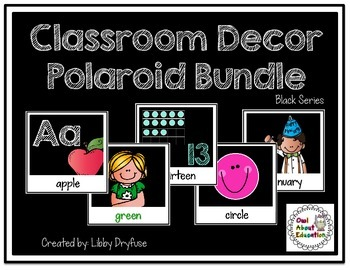 Classroom Decor Polaroid Bundle {Black Series}