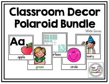 Classroom Decor Polaroid Bundle {White Series}