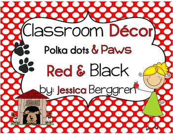 Classroom Decor-Polka dots and Paws {editable files included}