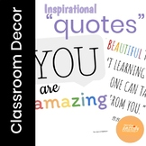 Classroom Decor - Inspirational Quotes