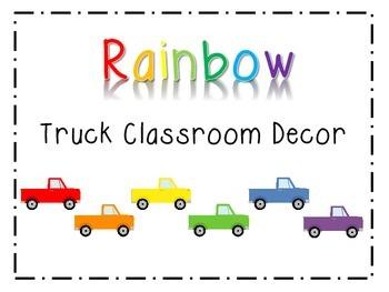 Classroom Decor: Rainbow Trucks