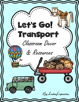 Classroom Decor & Resources - Transportation Theme