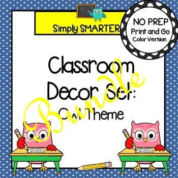 Classroom Decor Set:  Owl Themed Bundle