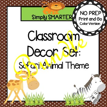 Classroom Decor Set:  Safari Animal Themed Bundle