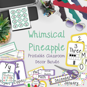 Pineapple Classroom Decor Set {Editable}