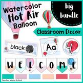 Watercolor Classroom Decor - HUGE BUNDLE { Hot Air Balloon Travel Theme }