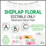 Classroom Decor - Shiplap Floral BLANK EDITABLE ONLY