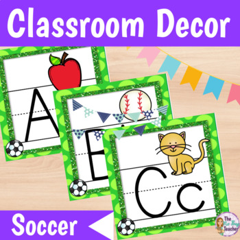 Classroom Decor Soccer Theme