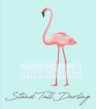 Classroom Decor- Stand Tall Darling